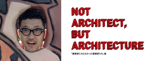 NOT ARCHITECT, BUT ARCHITECTURE